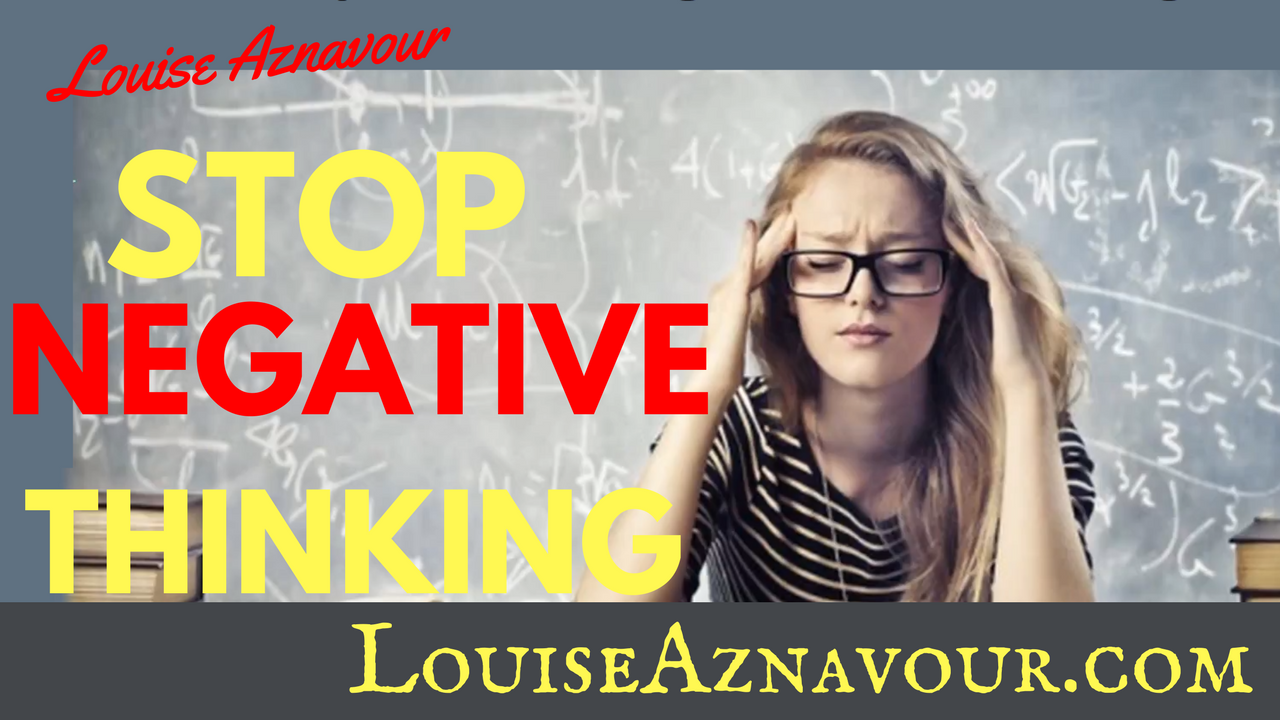 Stop Your Negative Thinking – Step by Step Exercise