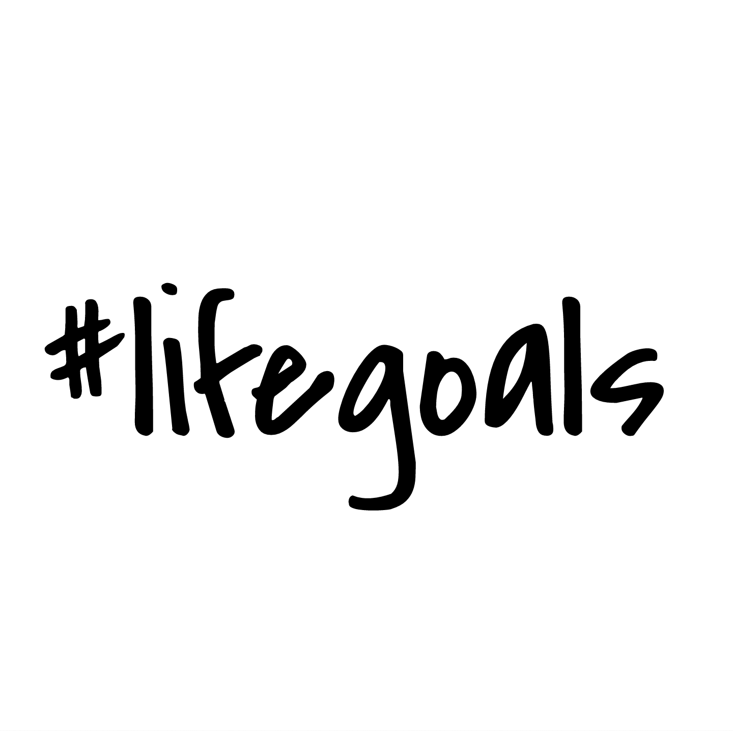Daily Inspiration – Life Goals [Image]